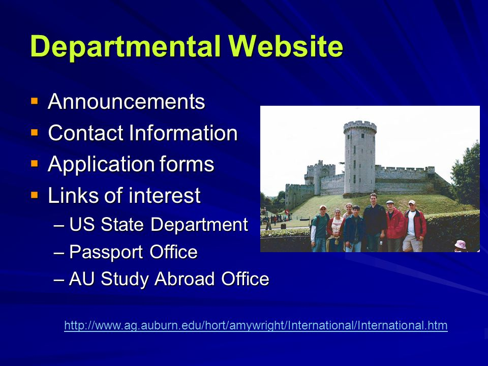 Departmental Website  Announcements  Contact Information  Application forms  Links of interest –US State Department –Passport Office –AU Study Abr