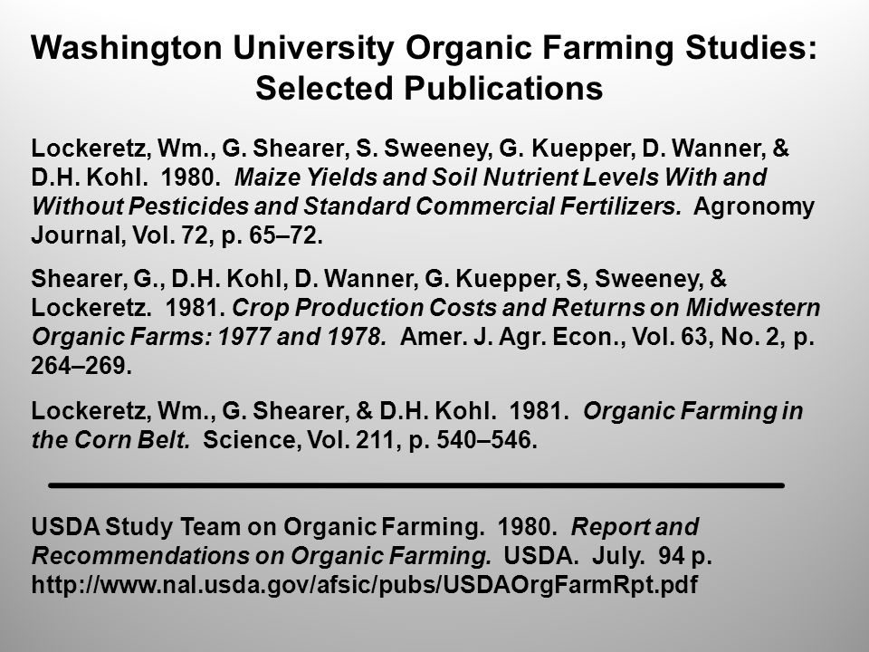 Washington University Organic Farming Studies: Selected Publications Lockeretz, Wm., G.