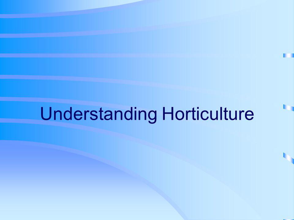 Understanding Horticulture