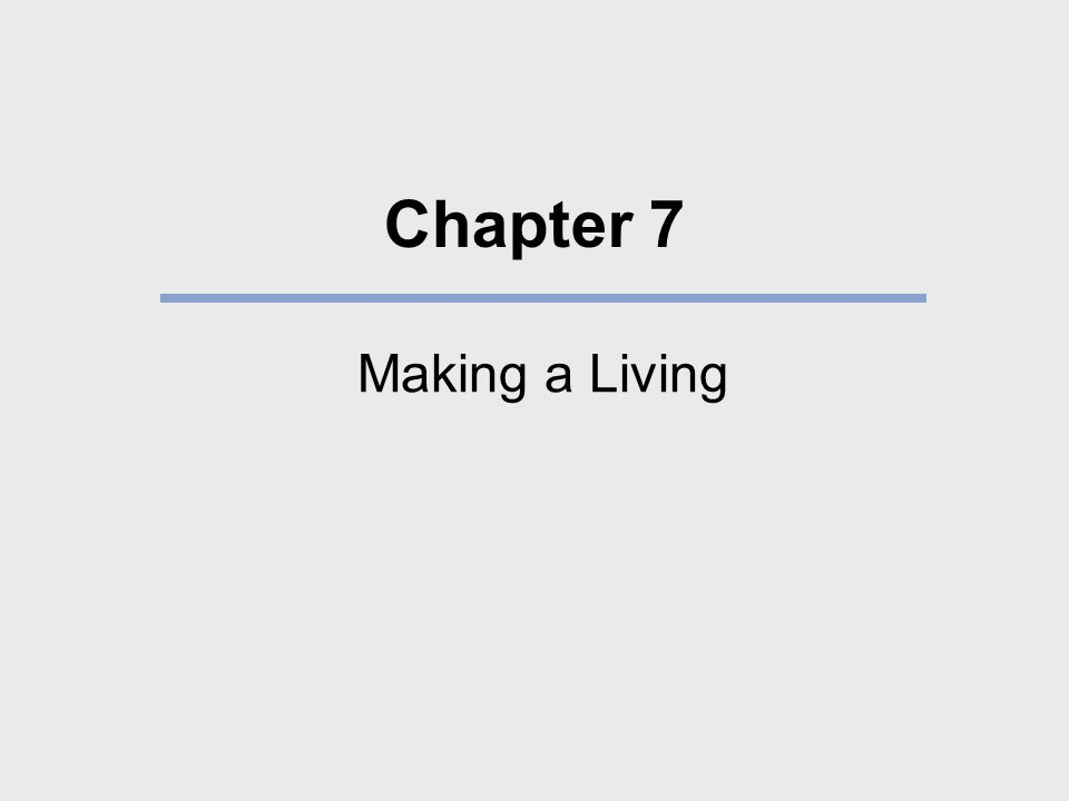 Chapter 7 Making a Living
