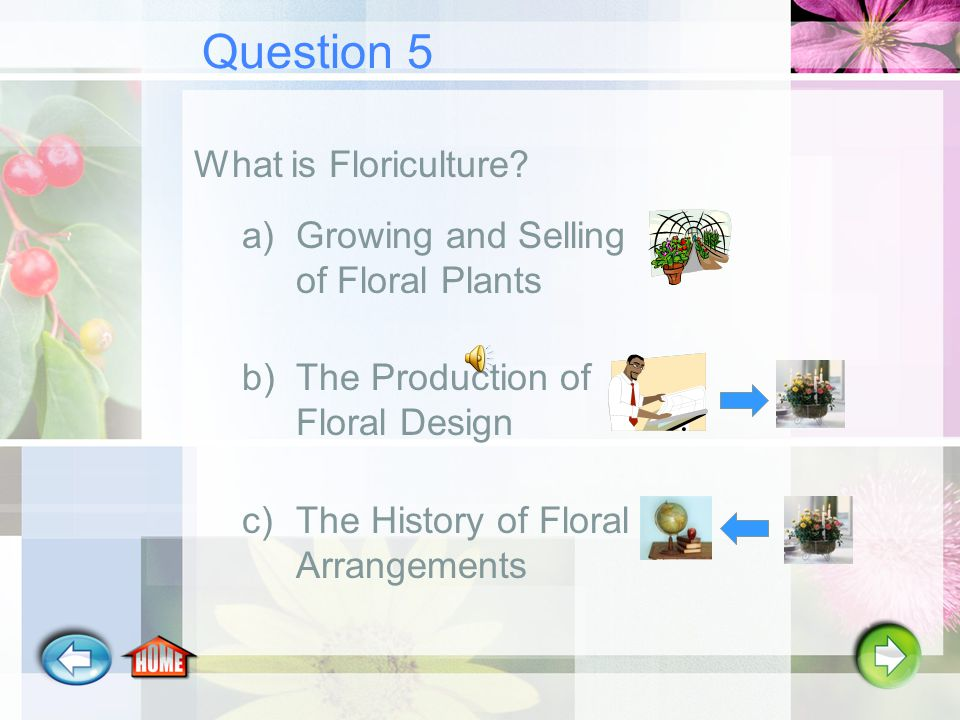 Question 4 What is the Landscape Horticulture Industry.