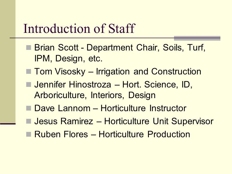 Introduction of Staff Brian Scott - Department Chair, Soils, Turf, IPM, Design, etc.