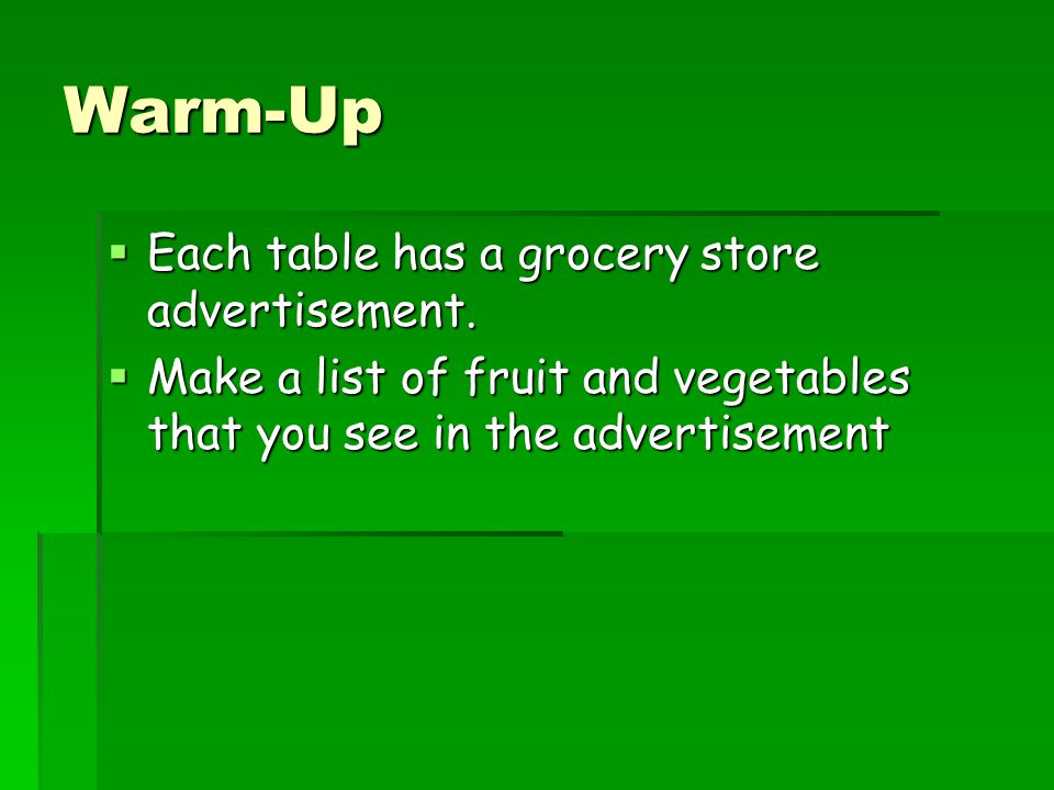 Warm-Up  Each table has a grocery store advertisement.