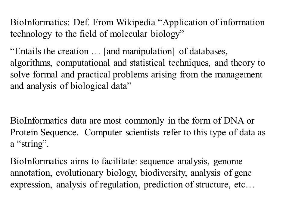 BioInformatics: Def.