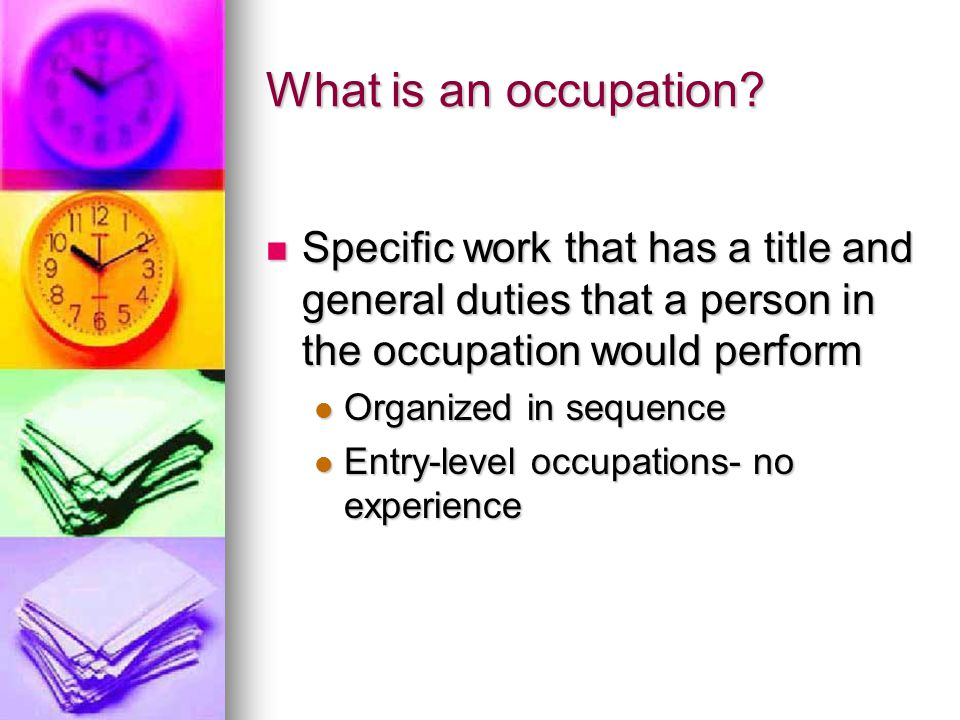 What is an occupation.