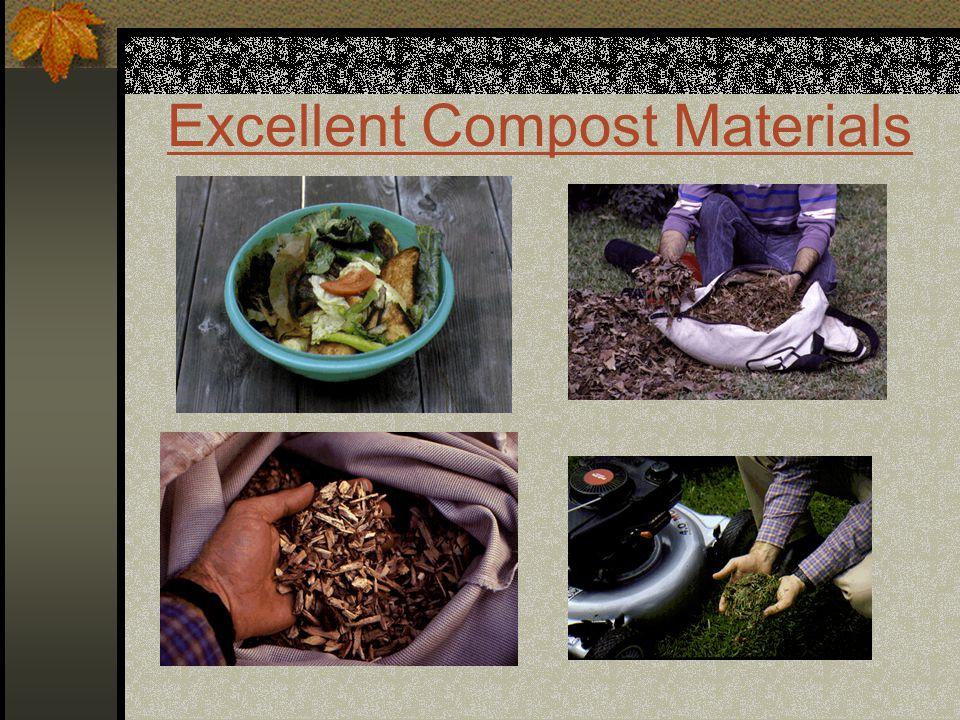 Excellent Compost Materials
