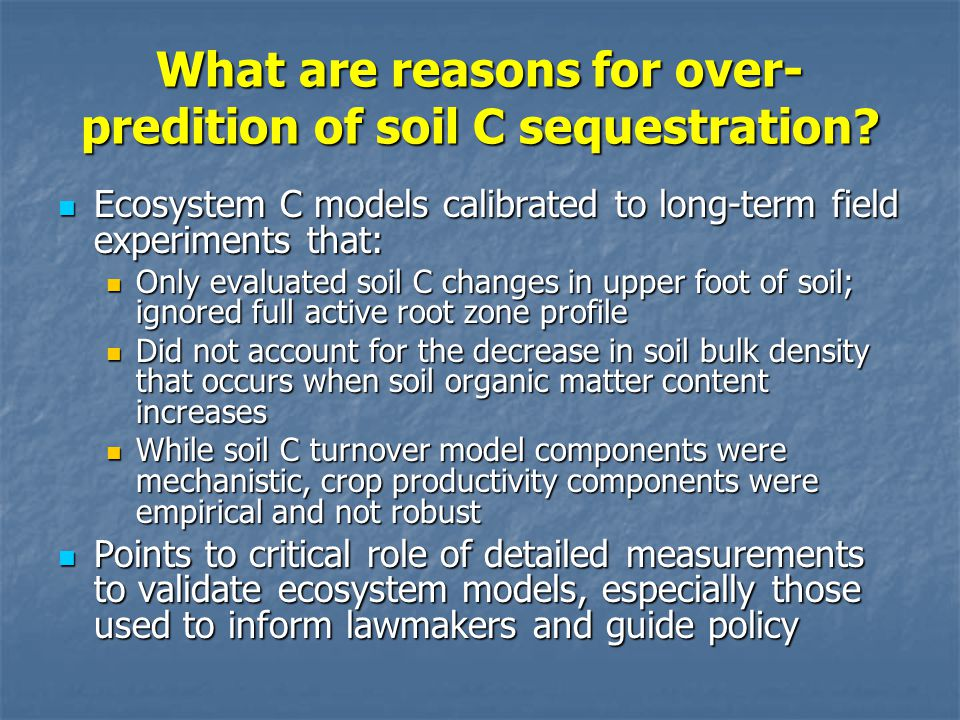 What are reasons for over- predition of soil C sequestration.