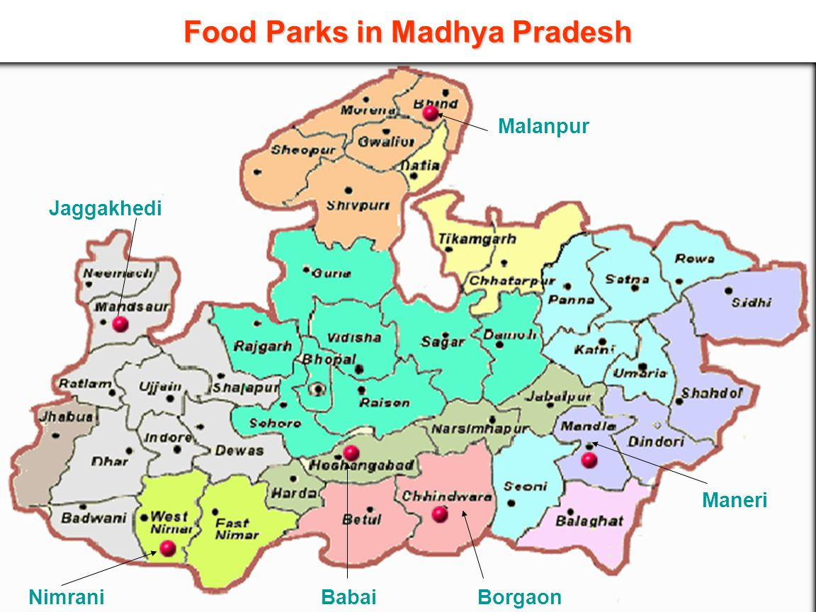 23 Food Parks in Madhya Pradesh Jaggakhedi NimraniBorgaon Maneri Malanpur Babai