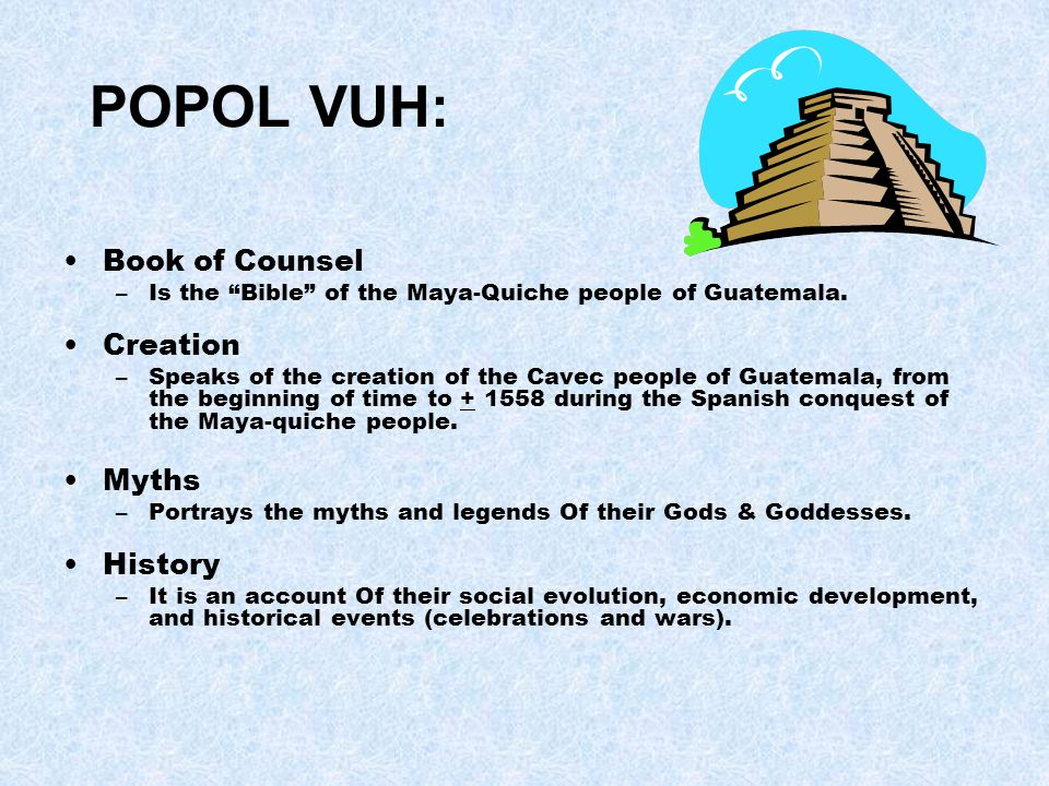 Premise: of Genesis and Evolution of the Female Figure Women play a very important role in Maya-quiche society.
