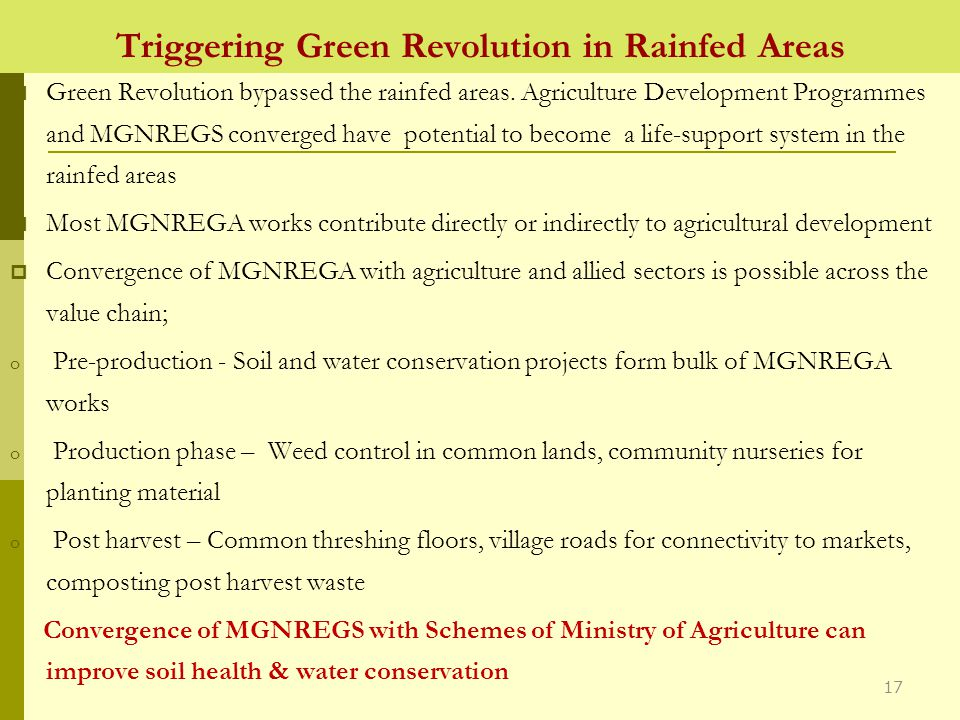 Triggering Green Revolution in Rainfed Areas  Green Revolution bypassed the rainfed areas.