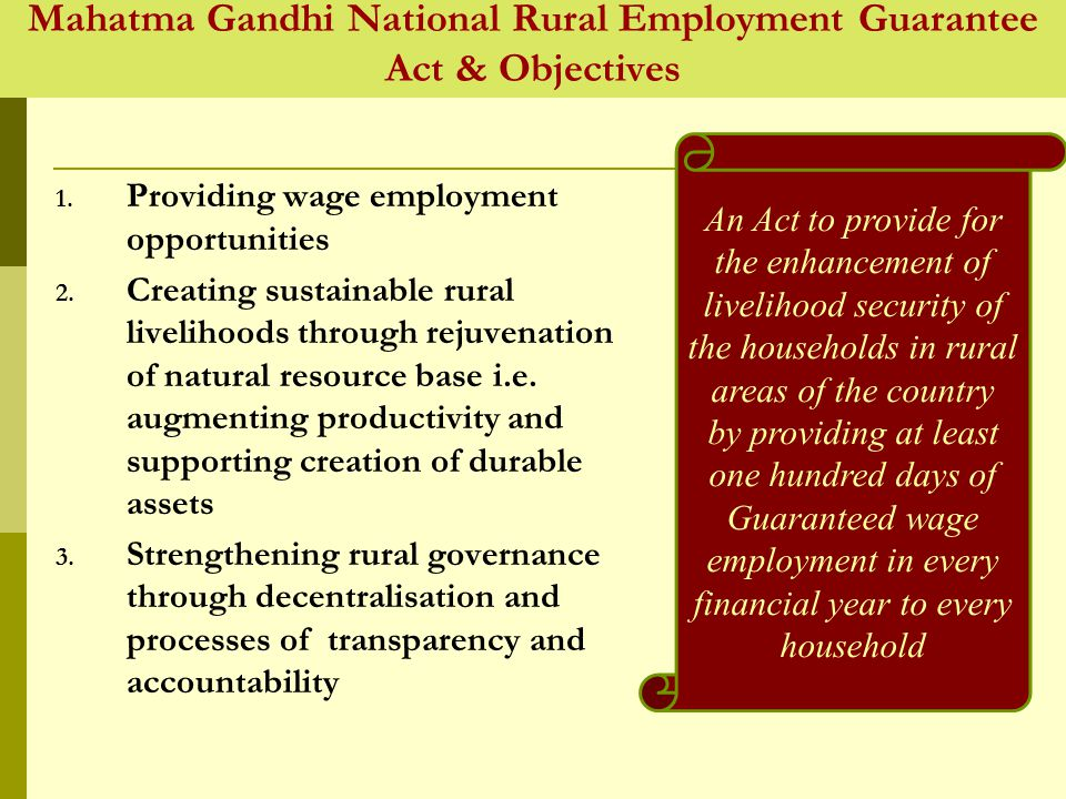 Mahatma Gandhi National Rural Employment Guarantee Act & Objectives 1.