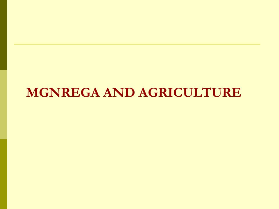 MGNREGA AND AGRICULTURE