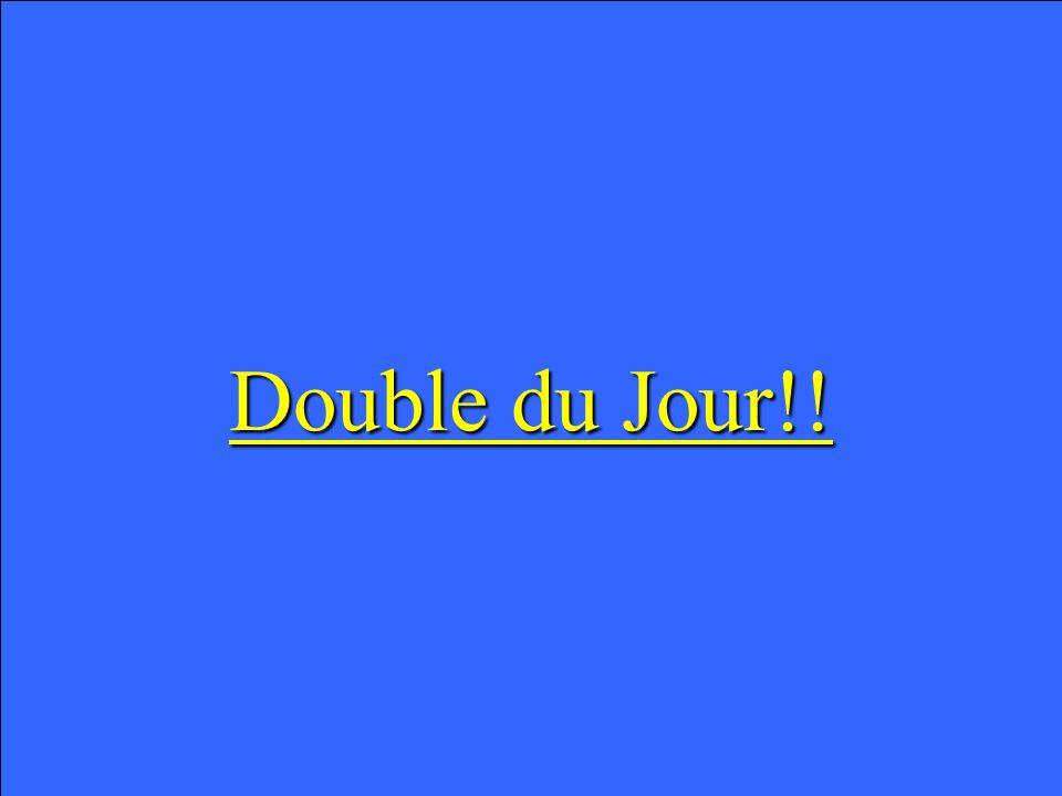 Double du Jour!! Double du Jour!!