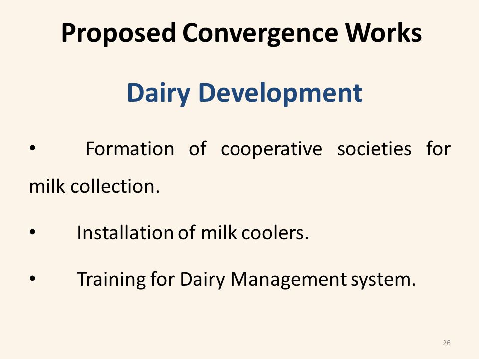 Dairy Development Formation of cooperative societies for milk collection.