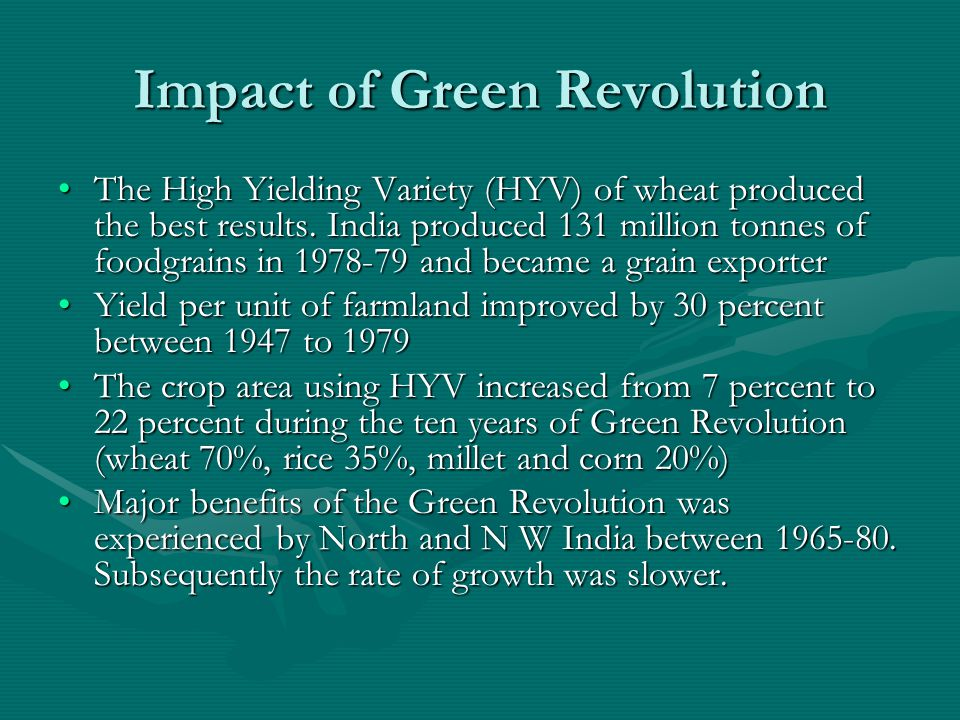 The Positive Impact Crop yields improved dramatically and helped to feed the growing populationCrop yields improved dramatically and helped to feed the growing population Horticulture emerged as a core sector in agriculture.