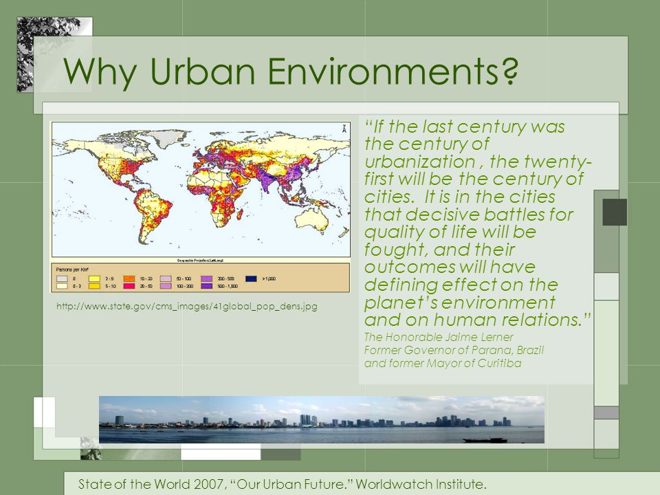 Why Urban Environments.