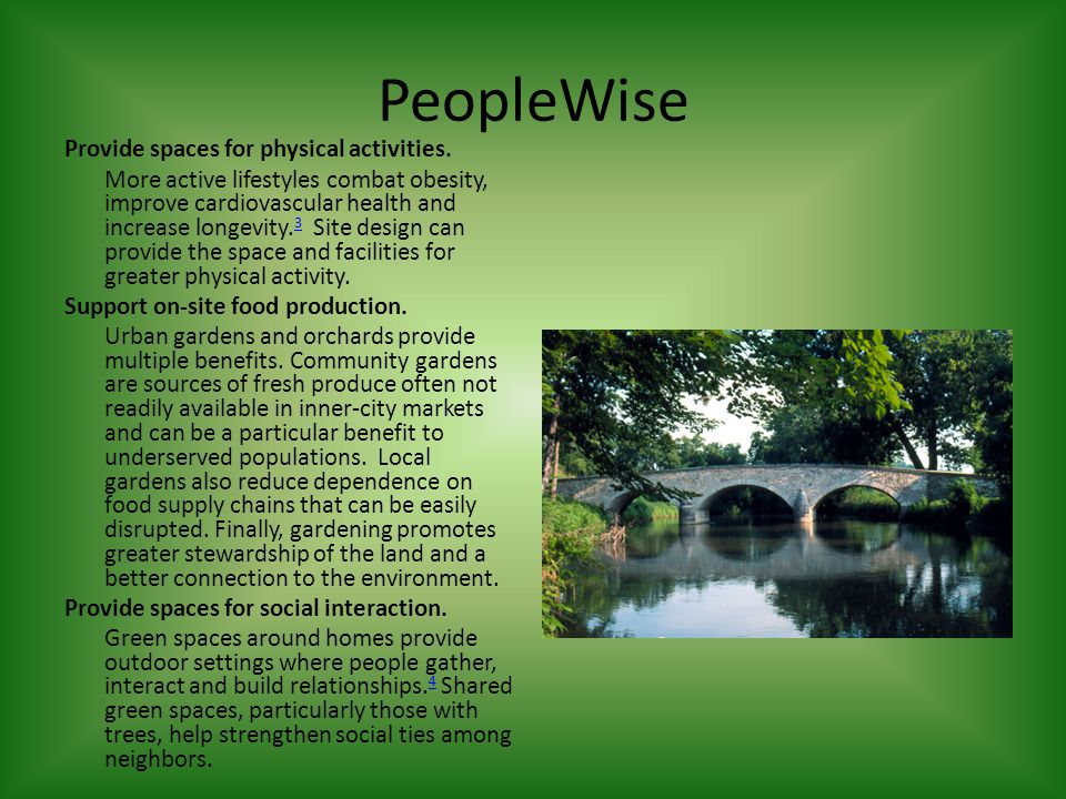PeopleWise Provide spaces for physical activities.