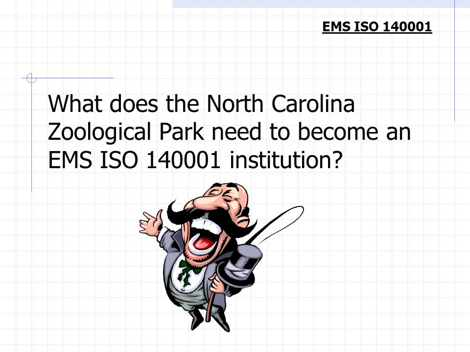 What does the North Carolina Zoological Park need to become an EMS ISO 140001 institution.