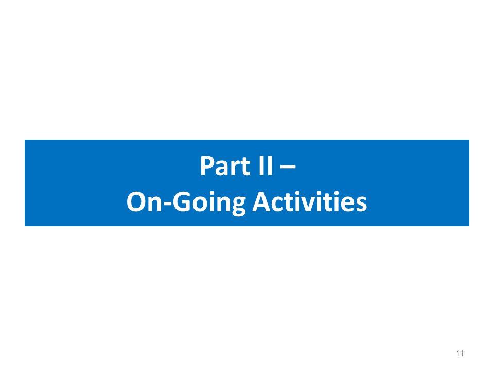 Part II – On-Going Activities 11