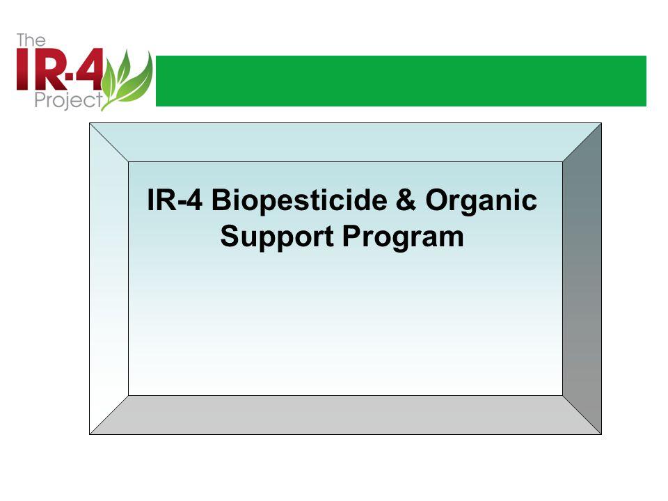 IR-4 Biopesticide & Organic Support Program
