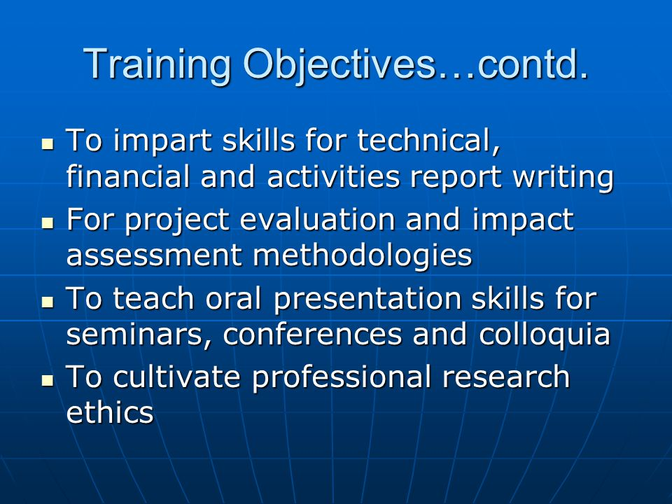 Training Objectives…contd.