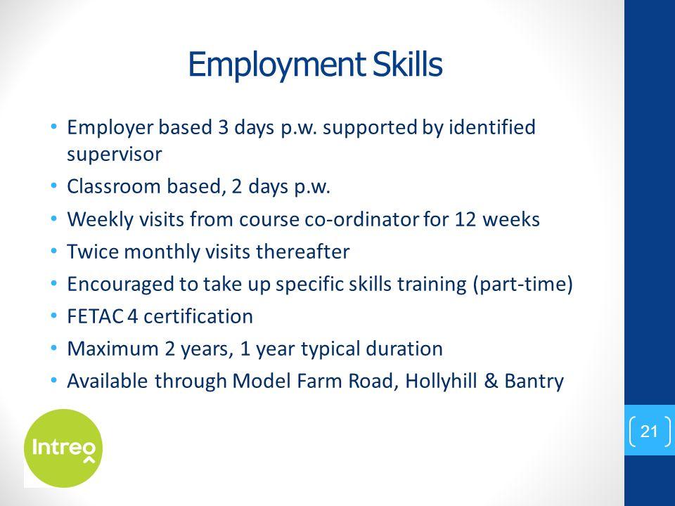 Employment Skills Employer based 3 days p.w.