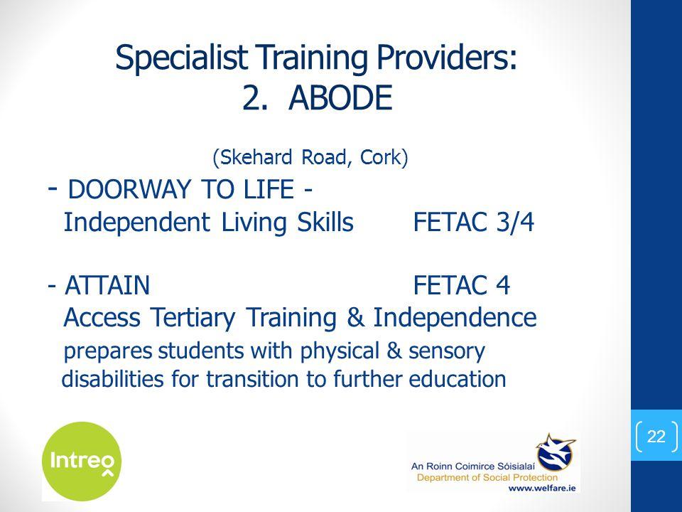 Specialist Training Providers: 2.