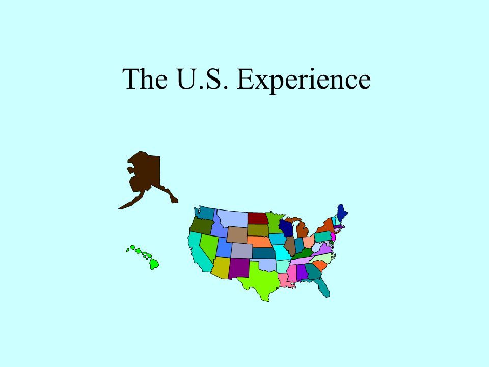 The U.S. Experience