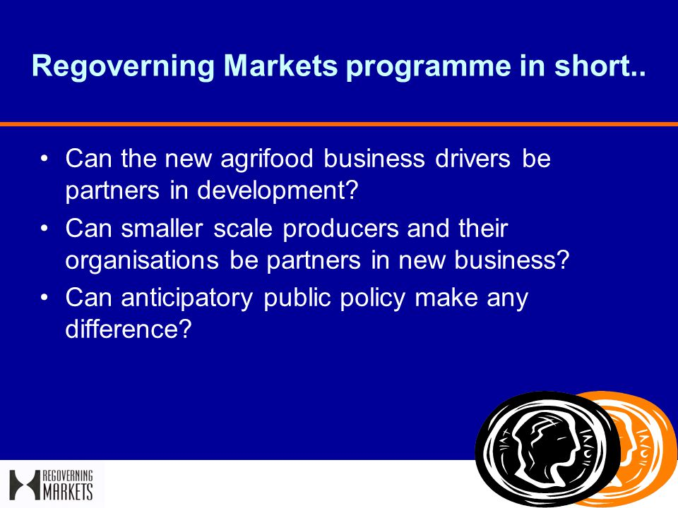 Regoverning Markets programme in short..