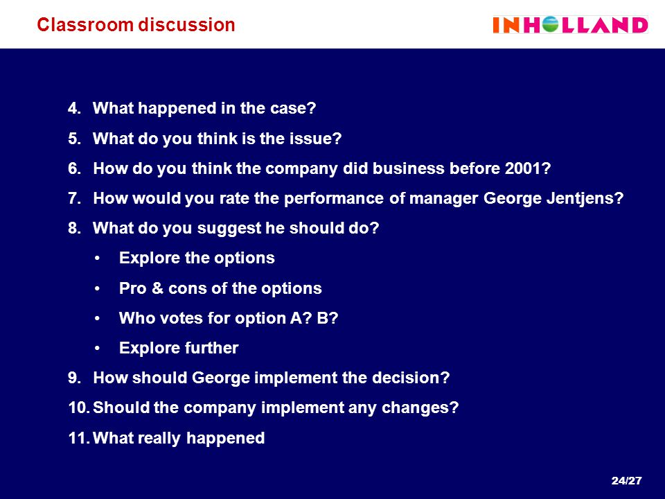 24/27 Classroom discussion 4.What happened in the case.