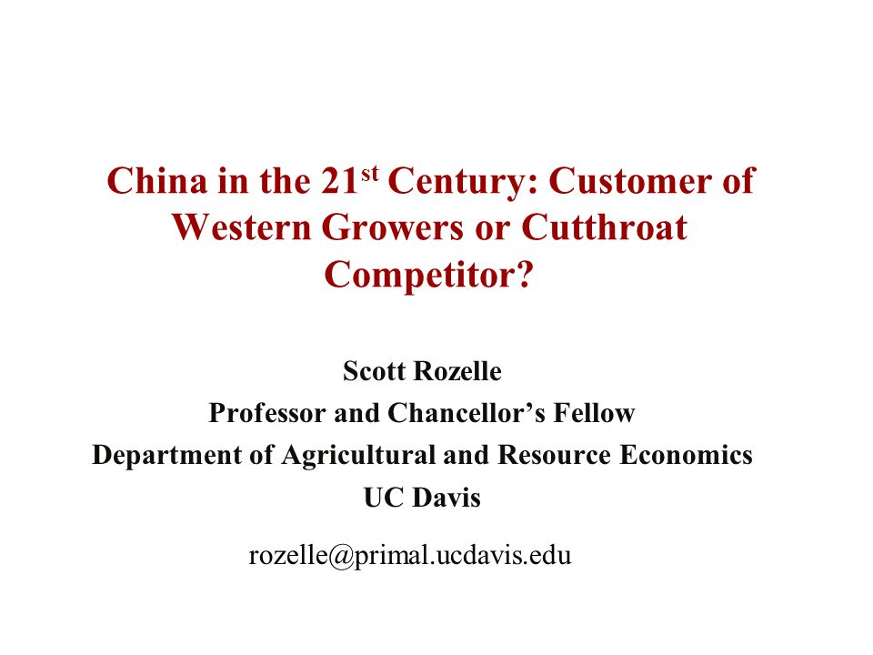 China in the 21 st Century: Customer of Western Growers or Cutthroat Competitor.