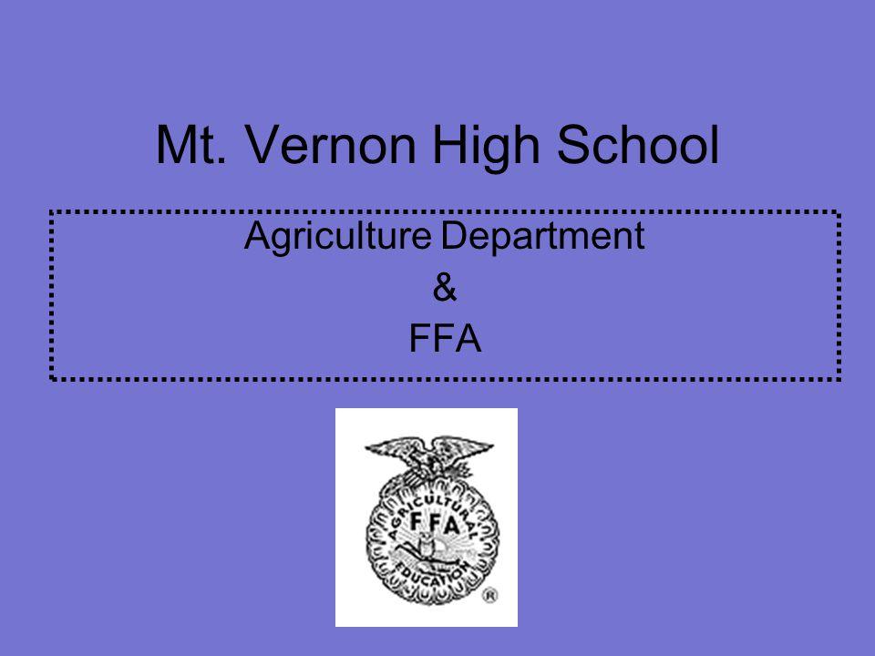 Mt. Vernon High School Agriculture Department & FFA
