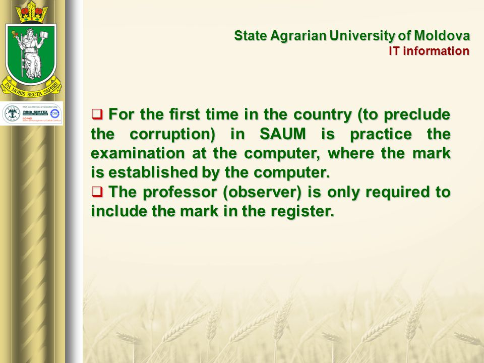 State Agrarian University of Moldova  In October, 2013, SAUM celebrated 80 years of higher agricultural education;