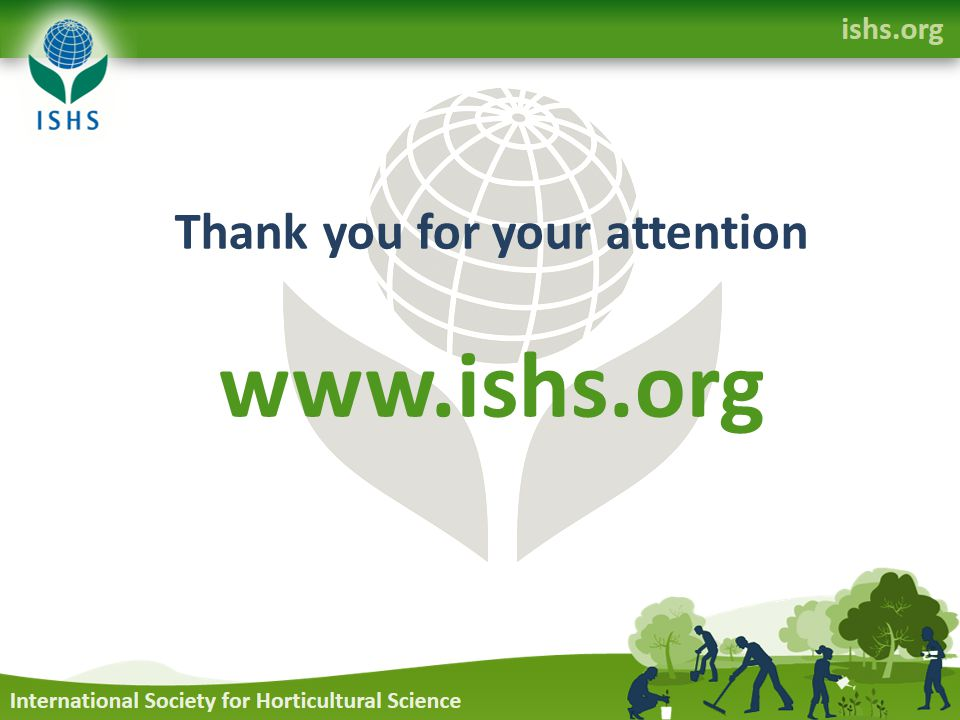 Thank you for your attention www.ishs.org