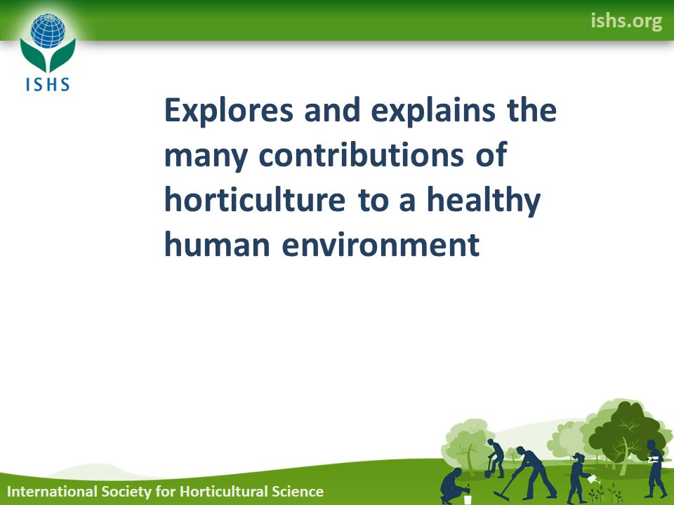 Explores and explains the many contributions of horticulture to a healthy human environment