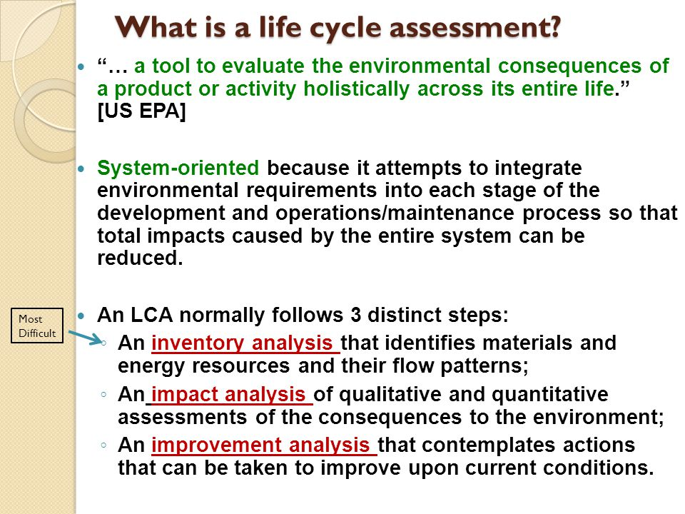 What is a life cycle assessment.