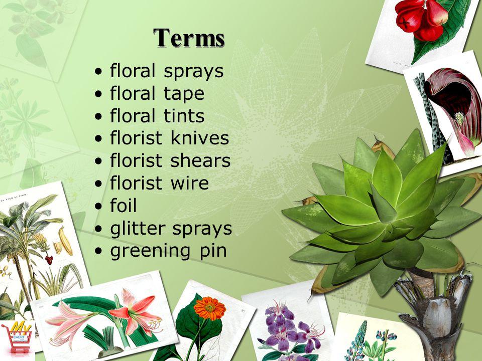 Terms hyacinth stake lightweight foil needlepoint holder pan-melt glue pick machine poly foil pruning shears ribbon
