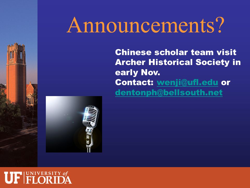 Announcements. Chinese scholar team visit Archer Historical Society in early Nov.