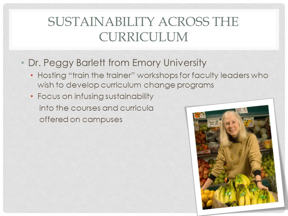 SUSTAINABILITY ACROSS THE CURRICULUM Dr.