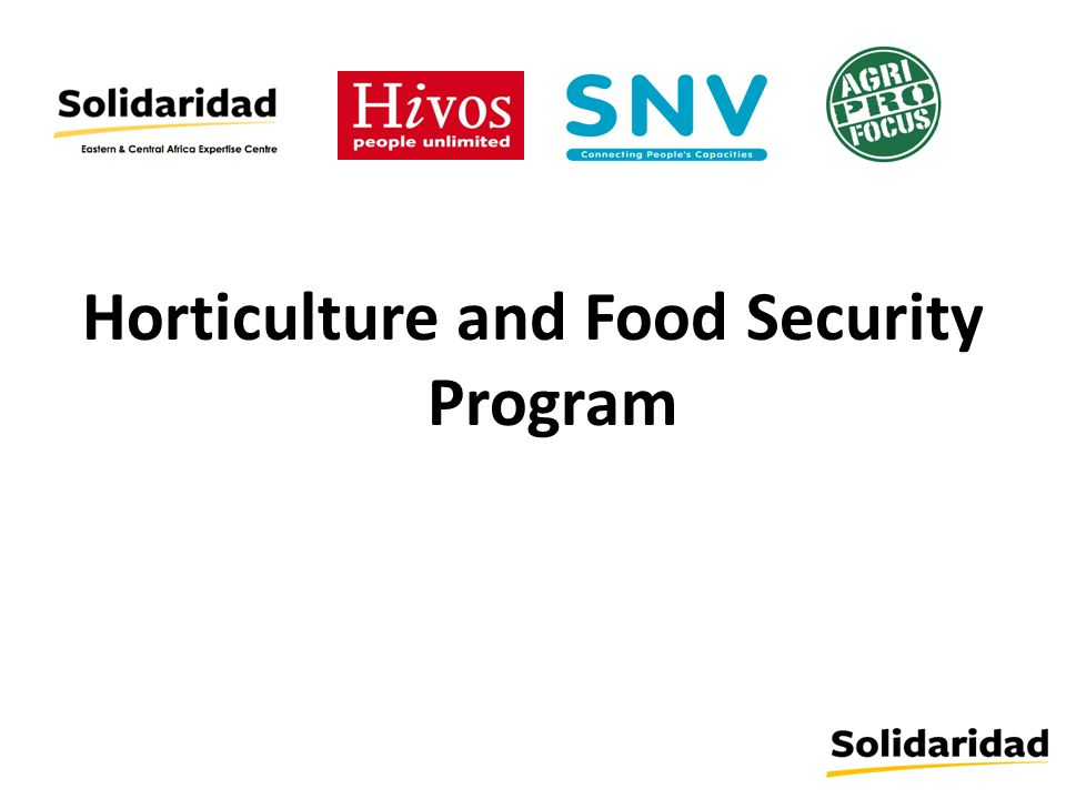 Horticulture and Food Security Program