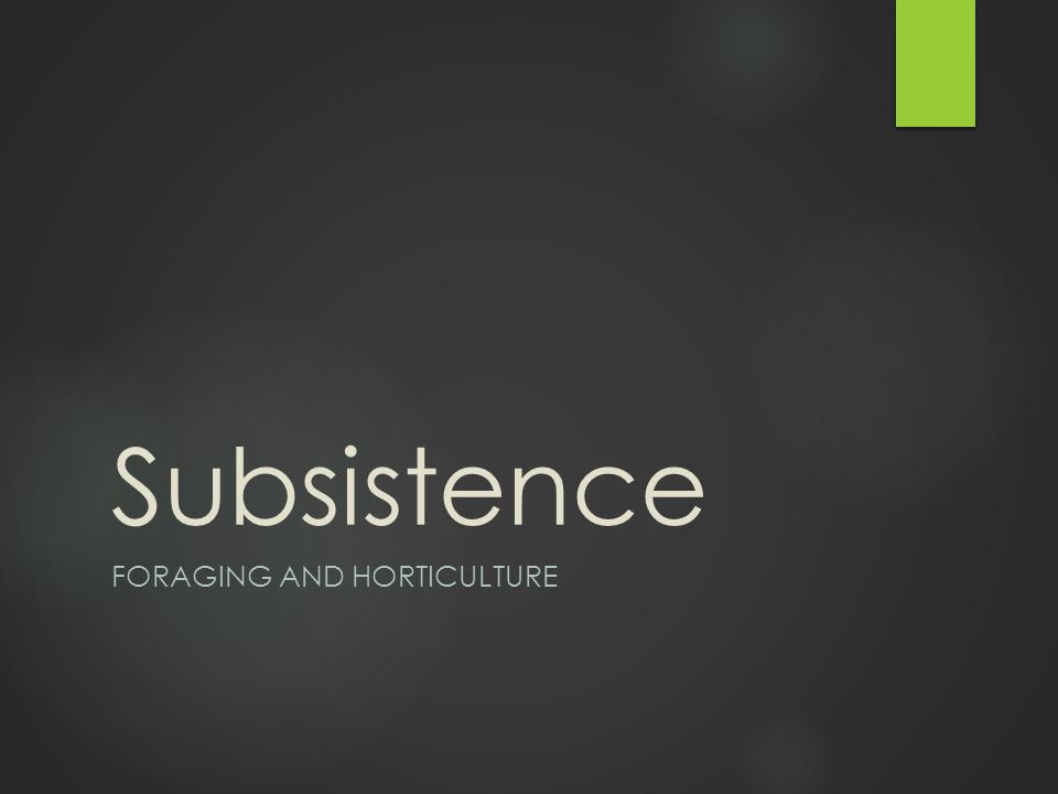 Learning Objectives: Subsistence Unit  1.