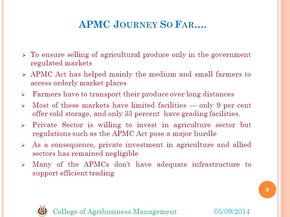 College of Agribusiness Management05/09/2014 APMC J OURNEY S O F AR ….