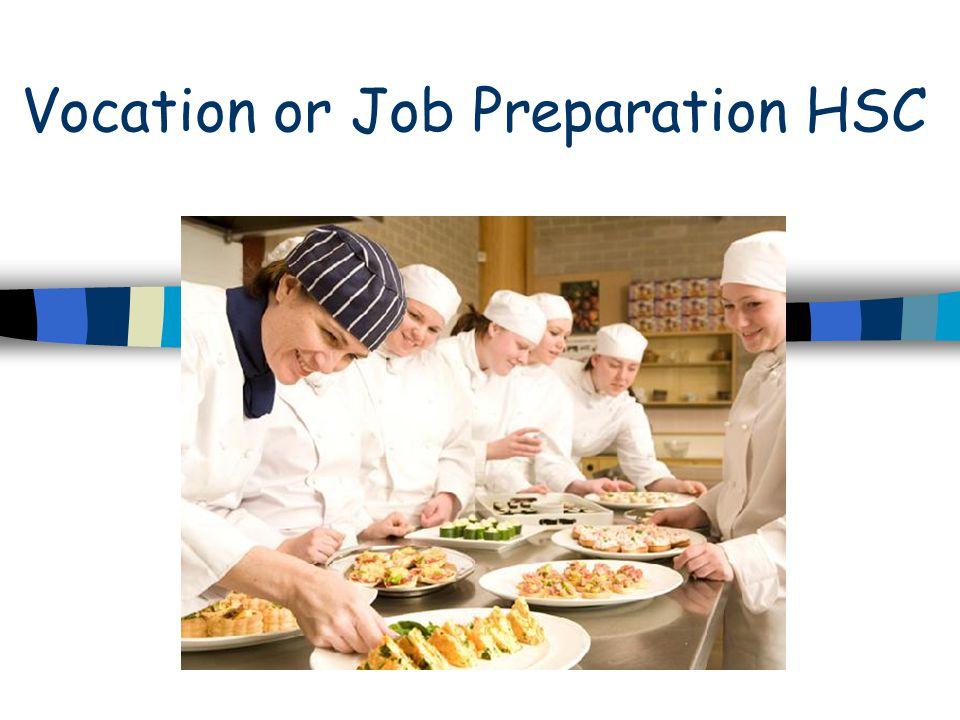 Vocation or Job Preparation HSC