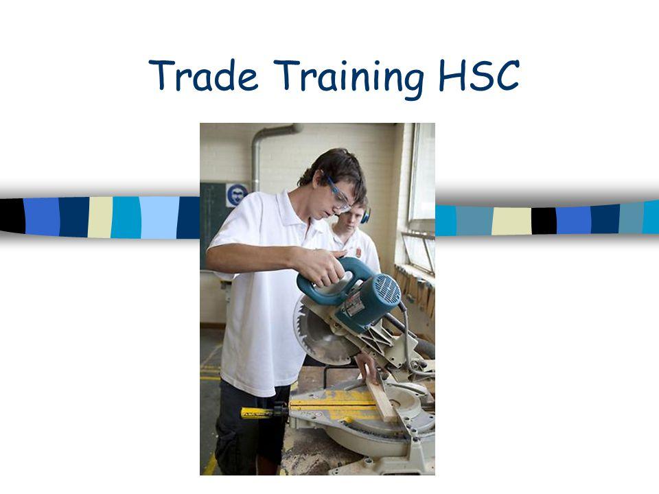 Trade Training HSC