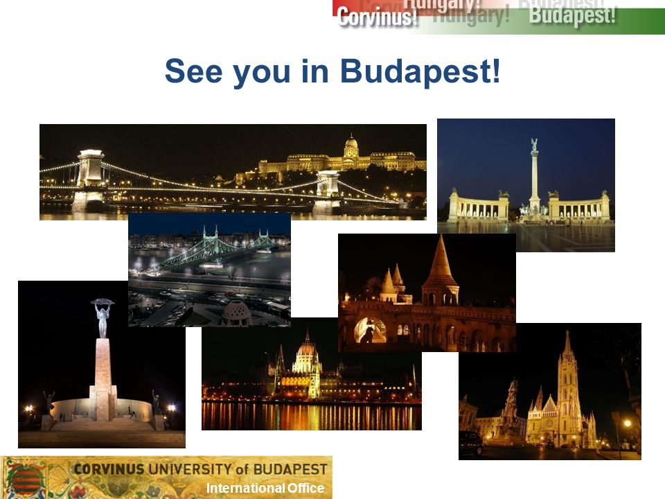 See you in Budapest! International Office