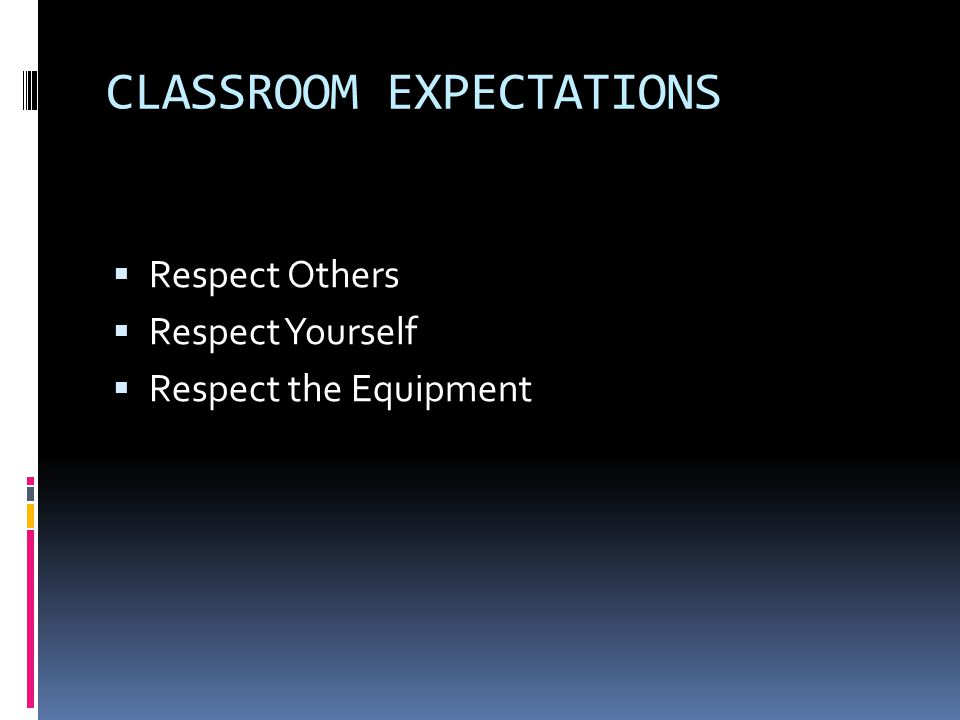  Respect Others  Respect Yourself  Respect the Equipment
