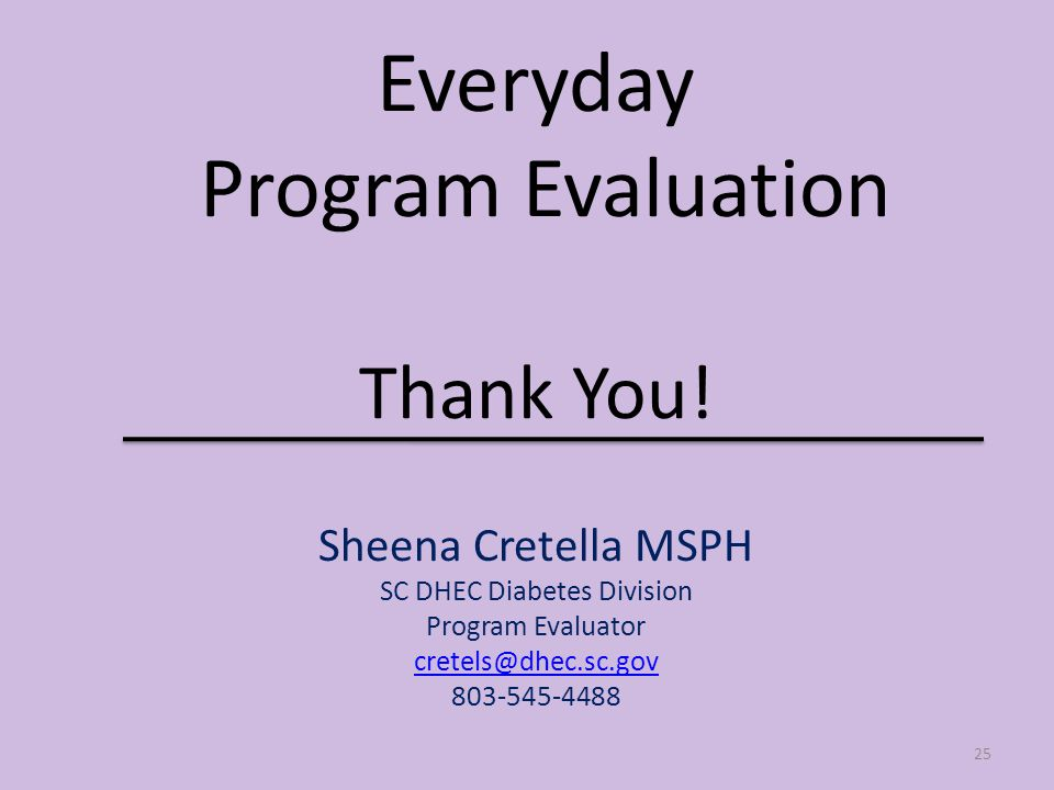 Everyday Program Evaluation Thank You.