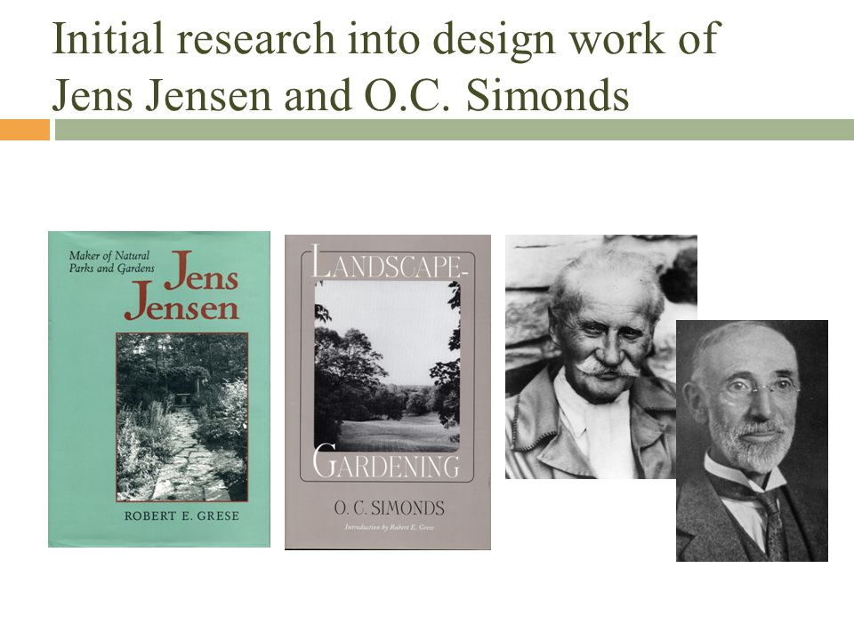 Initial research into design work of Jens Jensen and O.C. Simonds
