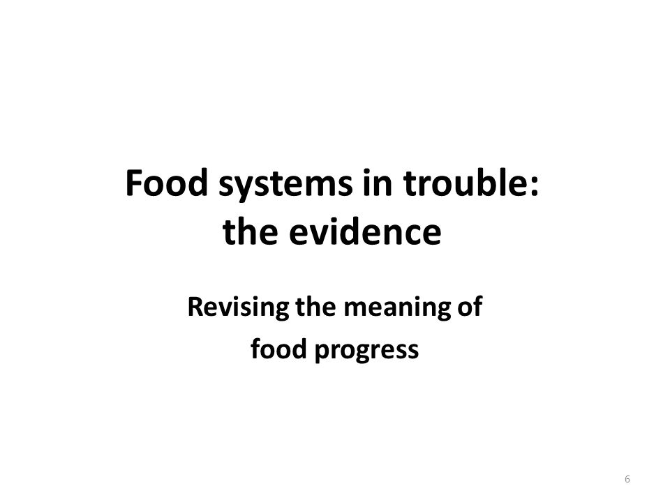 But sober analyses from recent reports WHO/FAO (2011): diet and physical activity UN / FAO (2010): food security UNEP (2012): food & environment World Bank IAASTD (2008): small farmers Scientific advisors' national and global analyses: – PMSEIC Australia (2010) – INRA France (Paillard et al) (2010) – Foresight UK (2011) WEF (2011): business roadmap Prince Charles' Int'l Sustainability Unit (2011): sustainability UN Special Rapporteur (De Schutter): social justice Etc, etc 7