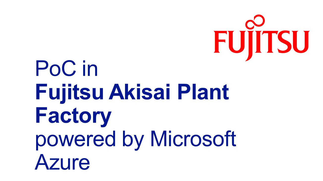 One-stop ICT solution by Fujitsu's Food & Agriculture Cloud.